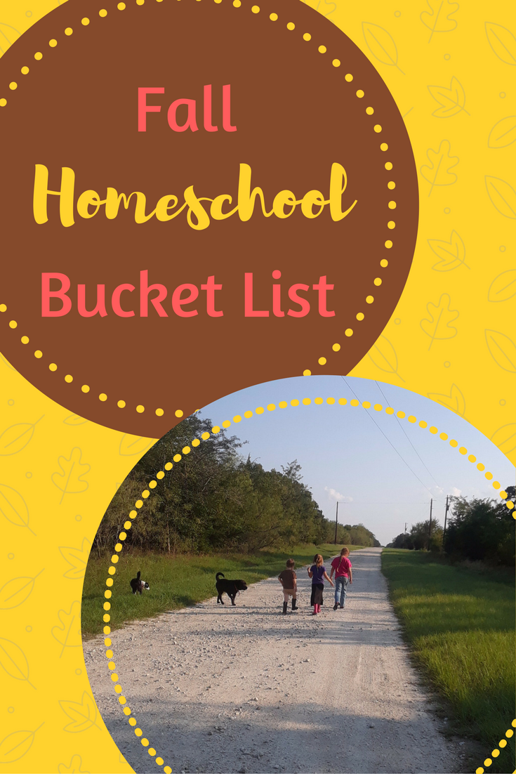 Fall Homeschool Bucket List